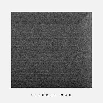 Estúdio Mau cover art