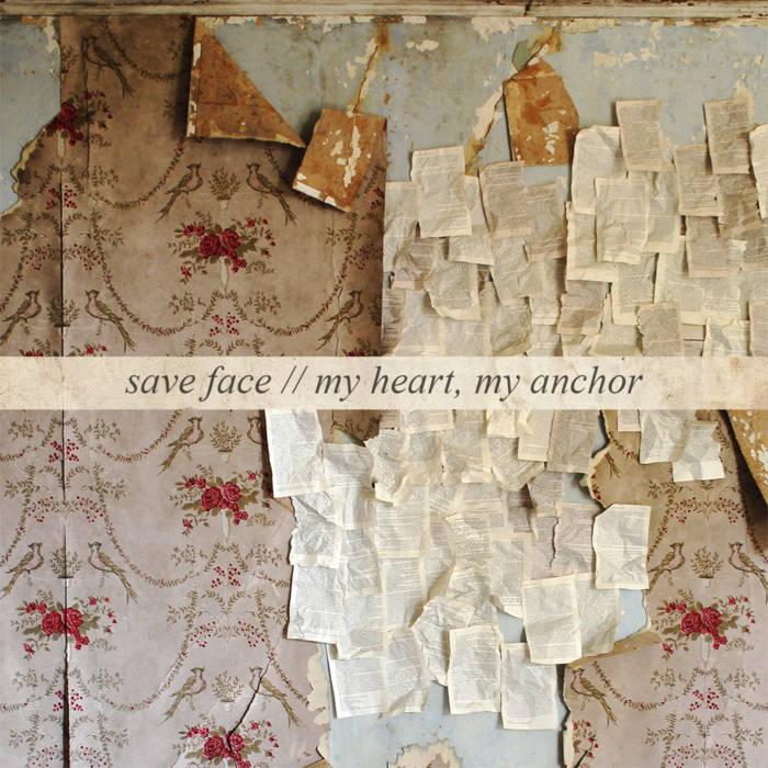 Save Face // My Heart, My Anchor cover art