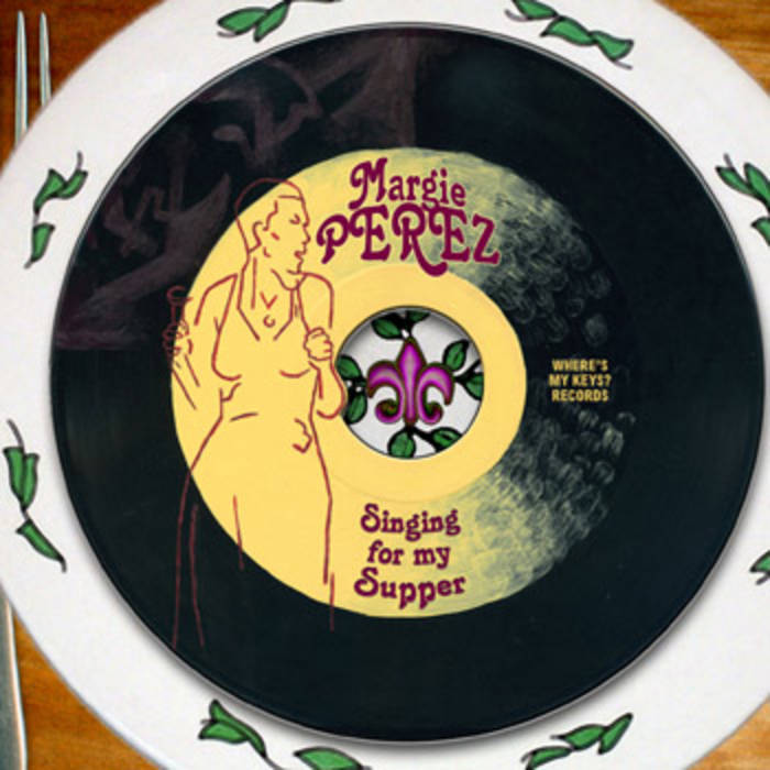 Margie Perez - Singing For My Supper (Expanded Edition) cover art