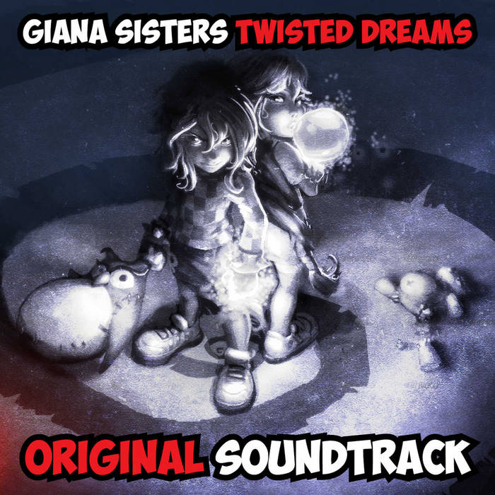 Giana Sisters: Twisted Dreams - Original Soundtrack cover art
