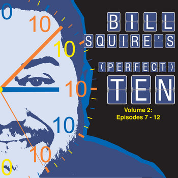 Bill Squire's (Perfect) Ten Volume 2: cover art