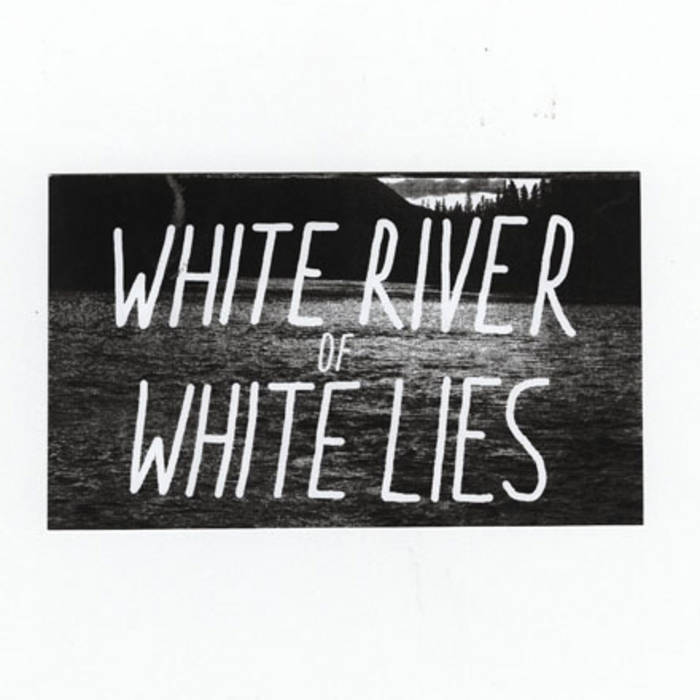White River of White Lies cover art