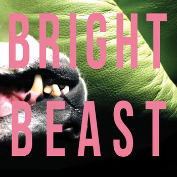 Bright Beast EP cover art