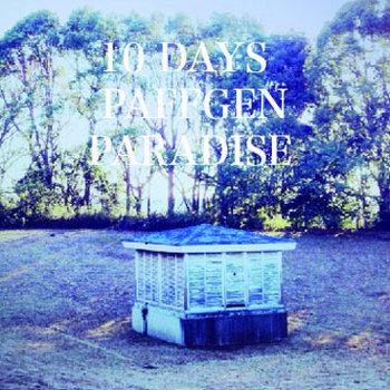 10 Days/Paradise cover art