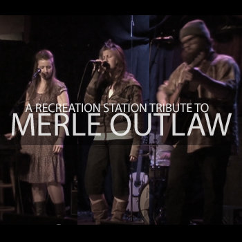 A Tribute to Merle Outlaw cover art