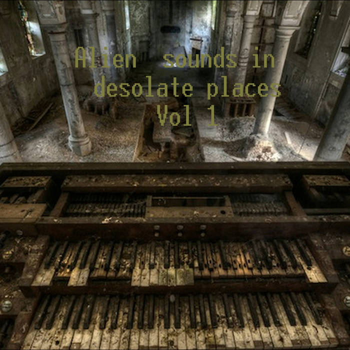 Alien sounds in Desolate places cover art