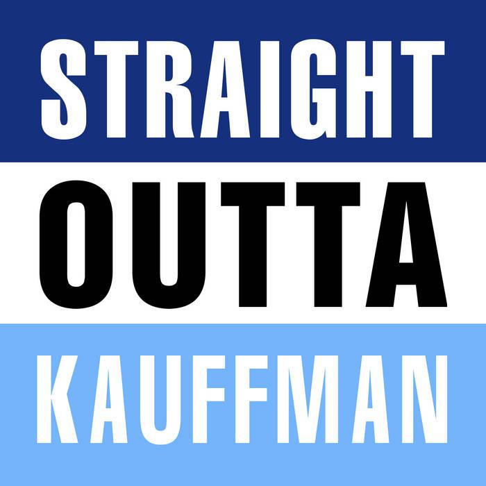 Straight Outta Kauffman cover art