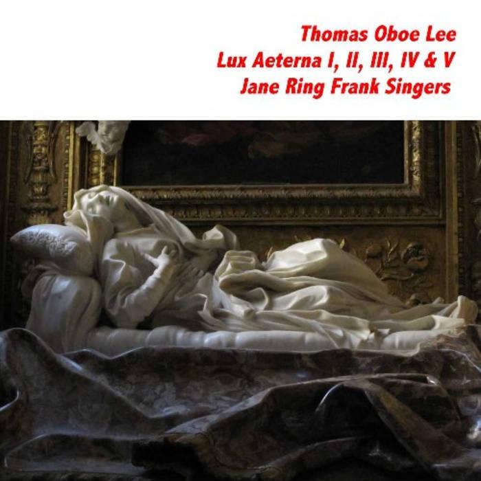 Lux Aeterna I, II, III, IV & V (2000, rev. 2010) cover art
