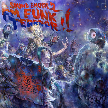 SOUNDSHOCK 2: FM FUNK TERRROR!! main photo