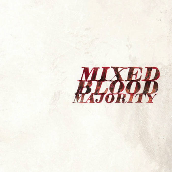 Mixed Blood Majority cover art