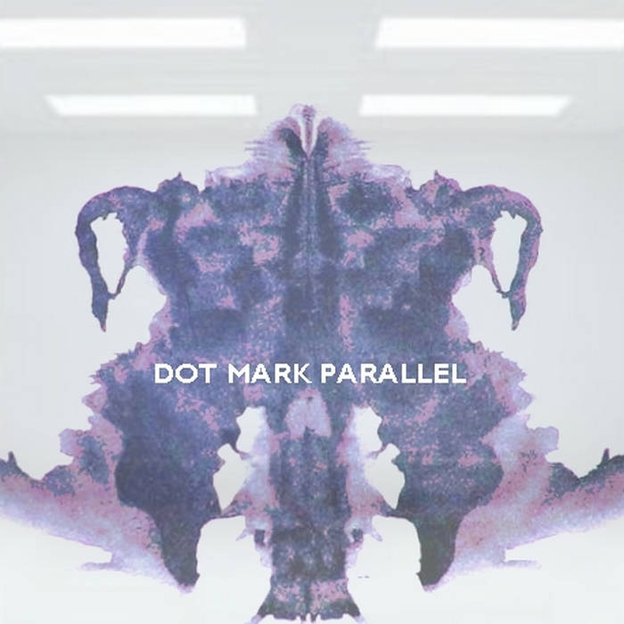 Dot Mark Parallel (collab with Rent Me) cover art