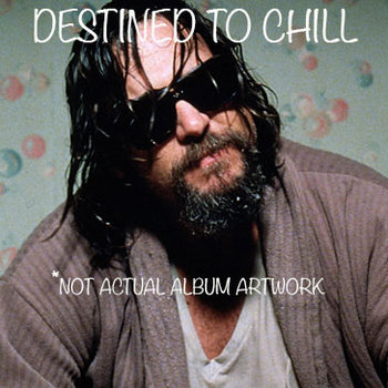 Destined to Chill cover art