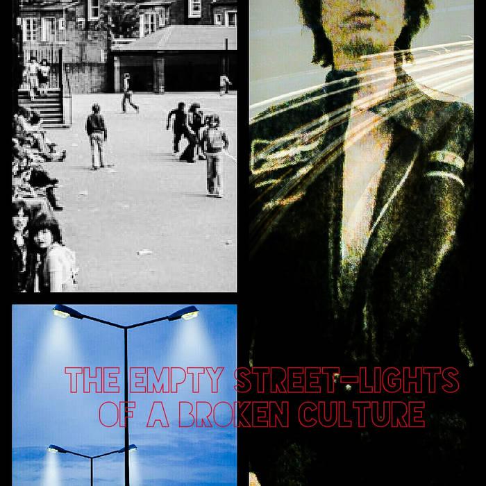 The Empty street lights of a broken culture cover art