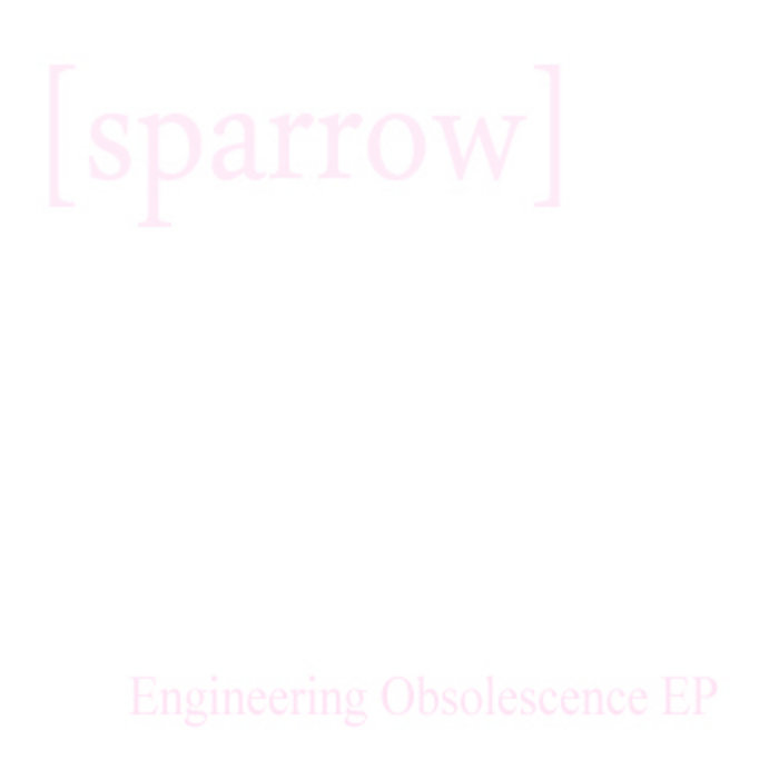 Engineering Obsolescence EP cover art