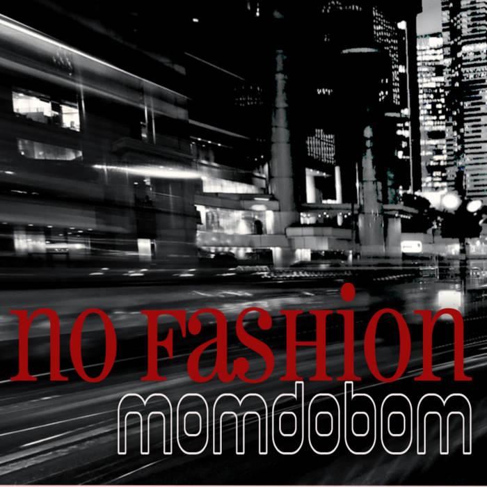 Momdobom - No Fashion cover art