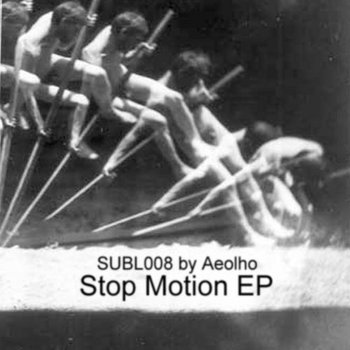 Aeolho - Stop Motion EP (SUBL008) cover art