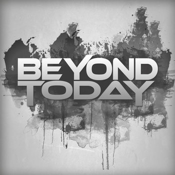Beyond Today EP cover art