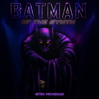 Batman of the Synth cover art