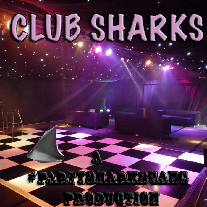 #CLUBSHARKS cover art