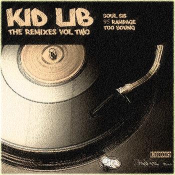 Kid Lib - The Remixes Vol Two cover art