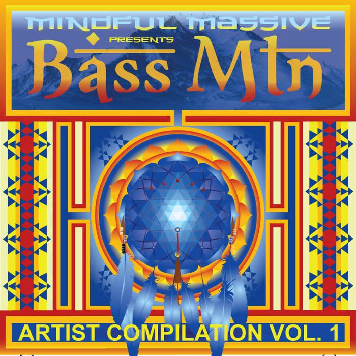 BASS MTN Artist Compilation VOL 1 cover art