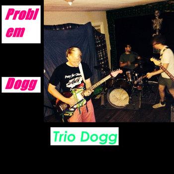 Trio Dogg cover art