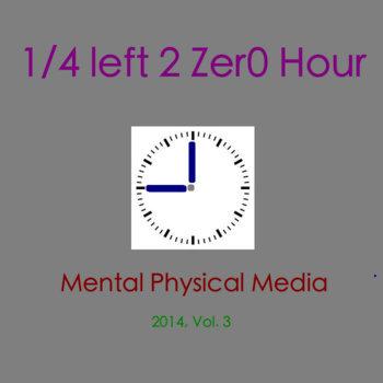 1/4 left 2 zer0 Hour cover art
