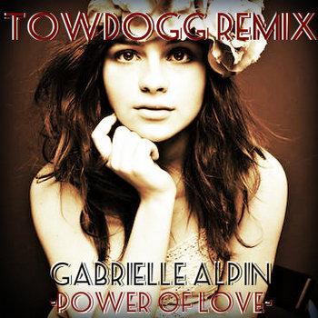 Gabrielle Alpin - Power Of Love (Towdogg Remix) cover art