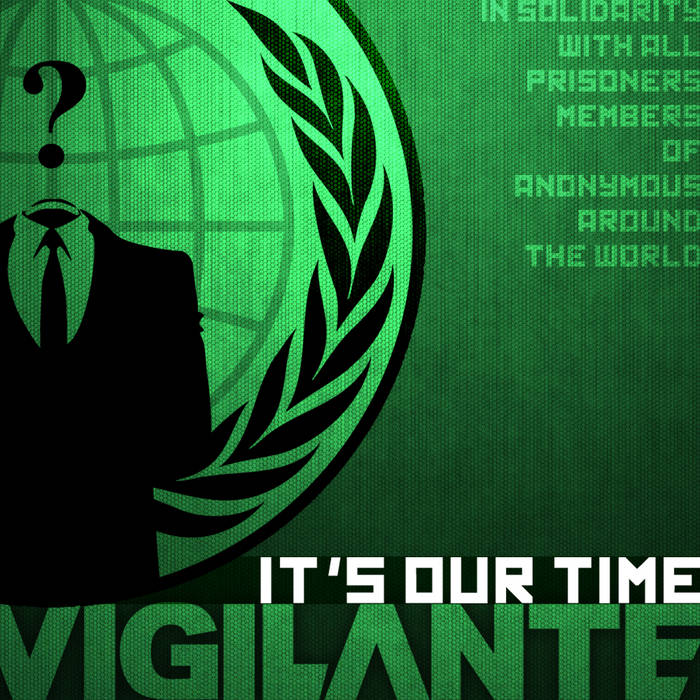 Vigilante - It's Our Time cover art