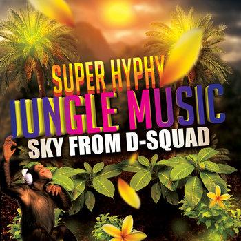 Super Hyphy Jungle Music cover art