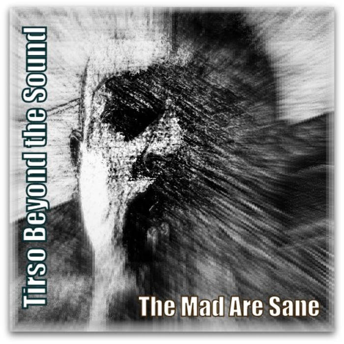 The Mad Are Sane cover art