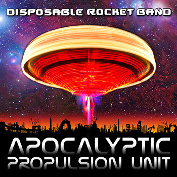 Apocalyptic Propulsion Unit cover art