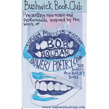 Bushwick Book Club presents Bob Holman cover art