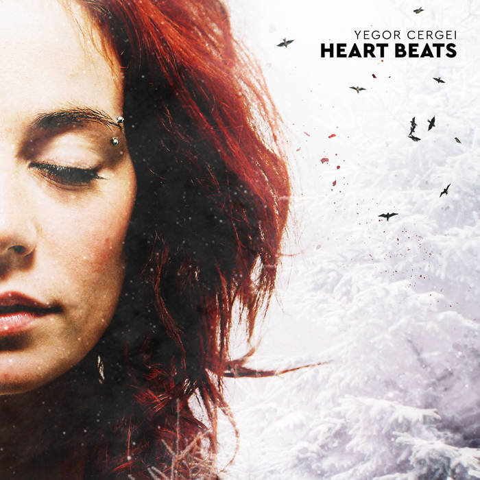Yegor Cergei - Heart Beats (2015)