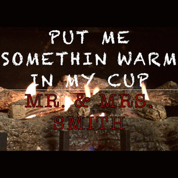 Put Me Somethin Warm In My Cup cover art