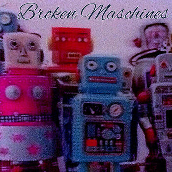 Broken Maschines cover art