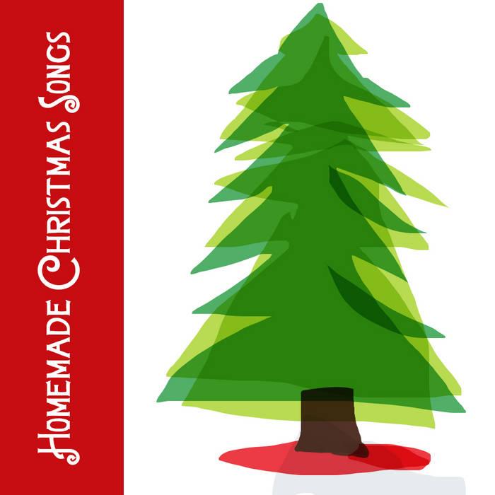 Homemade Christmas Songs cover art