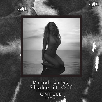 Shake it Off (ONHELL Remix) cover art