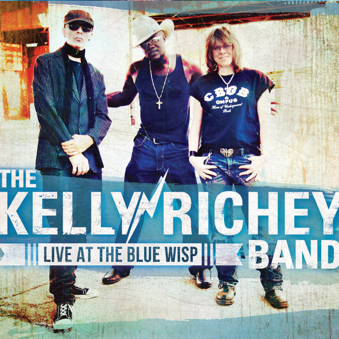The Kelly Richey Band Live At The Blue Wisp cover art