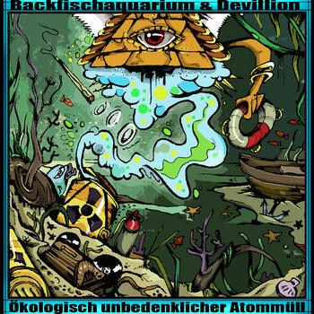 Ökologisch unbedenklicher Atommüll EP cover art