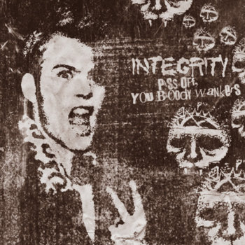 "INTEGRITY ""Piss Off You Bloody Wankers"" cover art"