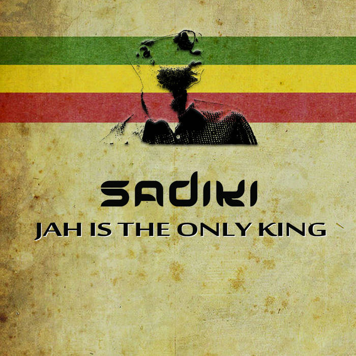 Jah Is The Only King cover art