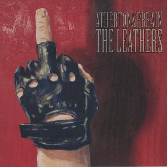 ATHERTON & PBRAIN ARE THE LEATHERS cover art