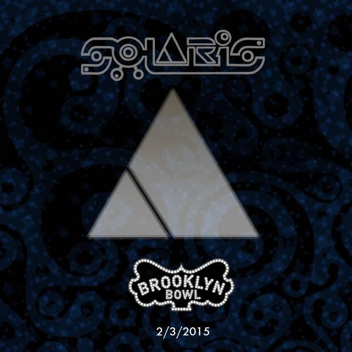 SOLARiS - Live at Brooklyn Bowl - 2/3/15 cover art