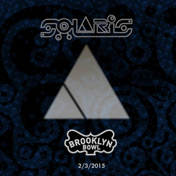SOLARiS - Live at Brooklyn Bowl - 2/3/15 cover art