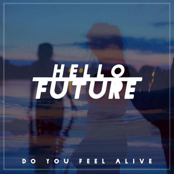 Do You Feel Alive (SSR 013) cover art