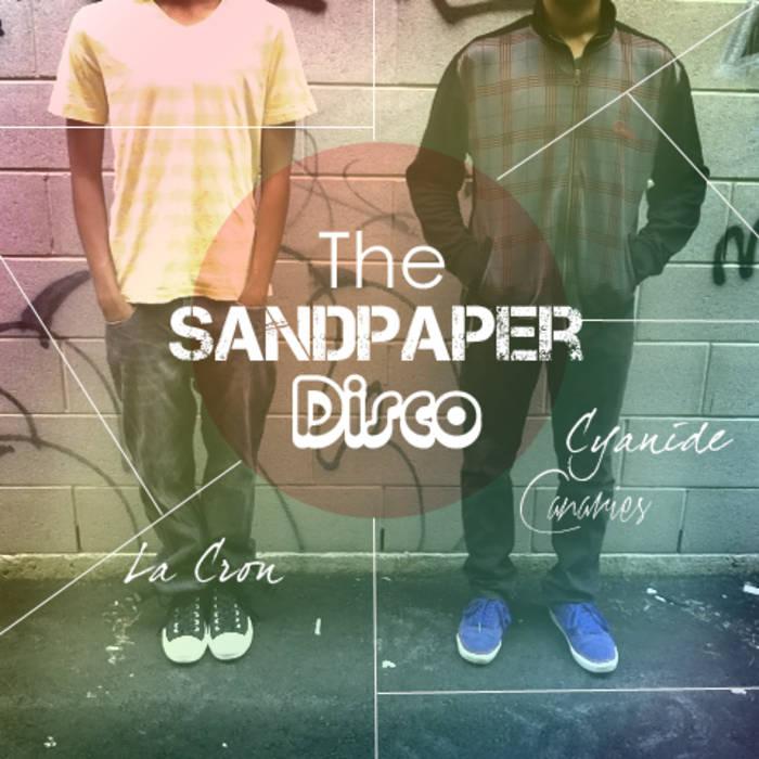 The Sandpaper Disco cover art
