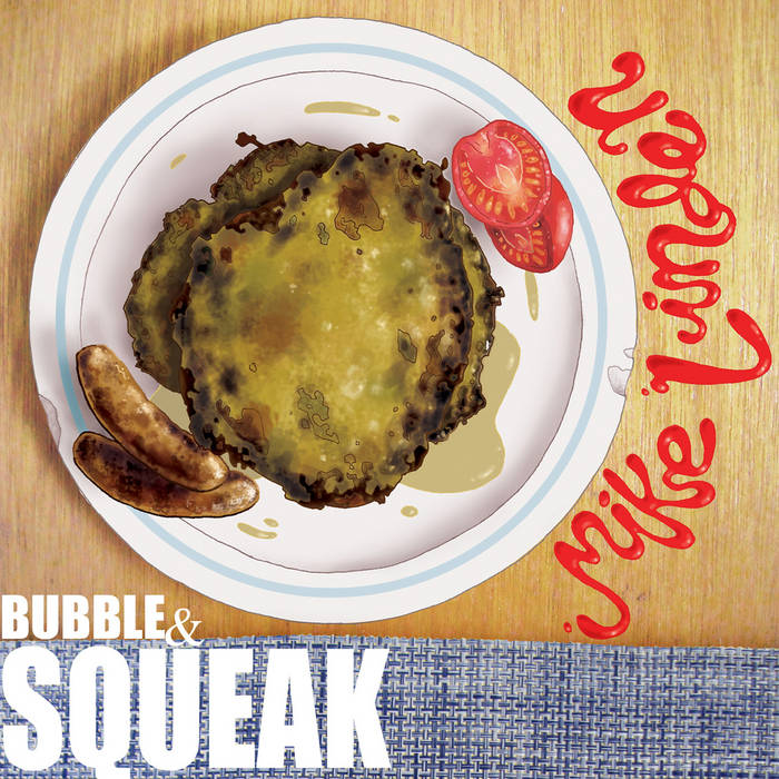 Bubble & Squeak cover art