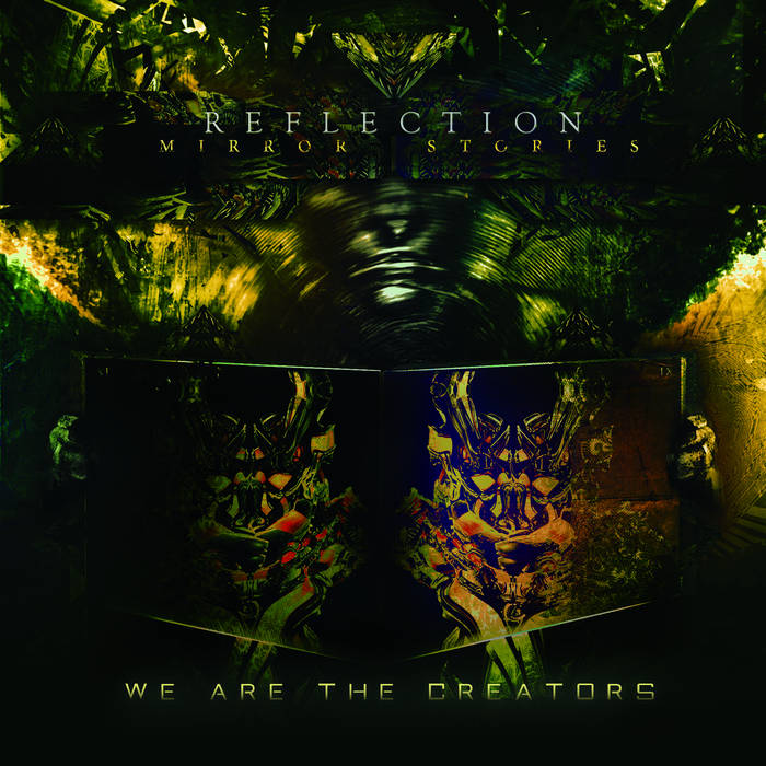 Mirror Stories - We Are The Creators Pt 1 cover art