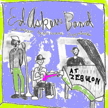 Ed Askew Band live @ Zebulon cover art